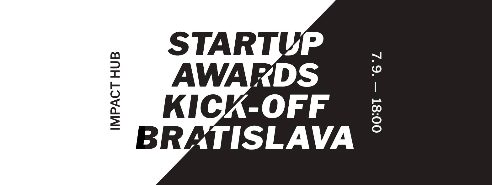 8a67eb25f The start-up season in Slovakia is about to start and we would love YOU to  be a part of it! Join us at the official kick-off event that will initiate  the ...